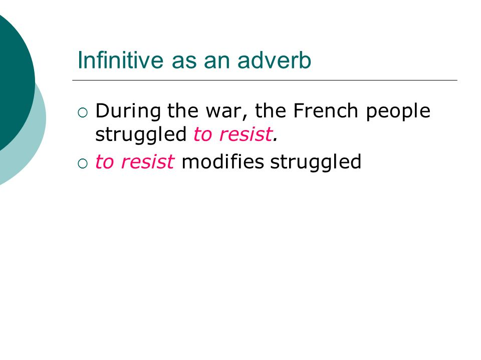 Infinitive Phrases An INFINITIVE is a form of a verb that usually – Infinitive Phrases Worksheet