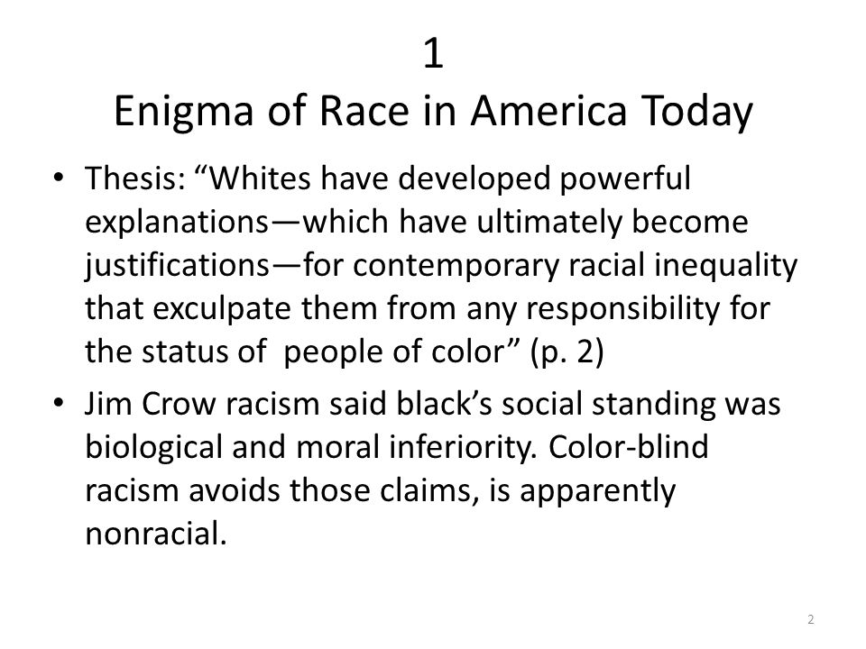 thesis racism in america Wats a good thesis statement for racism a peculiarly american meaning derives from the current dogma that all ethnic stocks are equal.