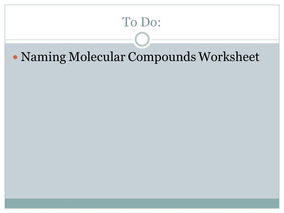 Writing Ionic and Molecular Compounds - ppt download