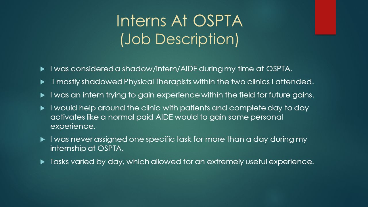Orthopedics and Sports Physical Therapy Associates Inc OSPTA – Patient Aide Job Description