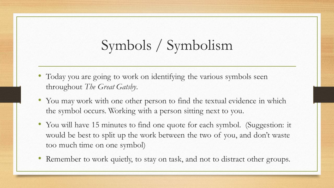 Take out your gatsby book and a piece of paper ppt download 2 symbols symbolism biocorpaavc Gallery