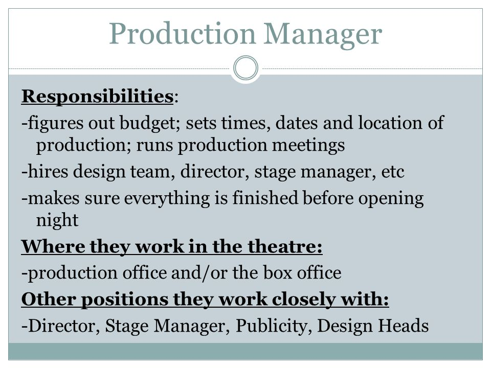 production manager - Responsibilities Of A Production Manager