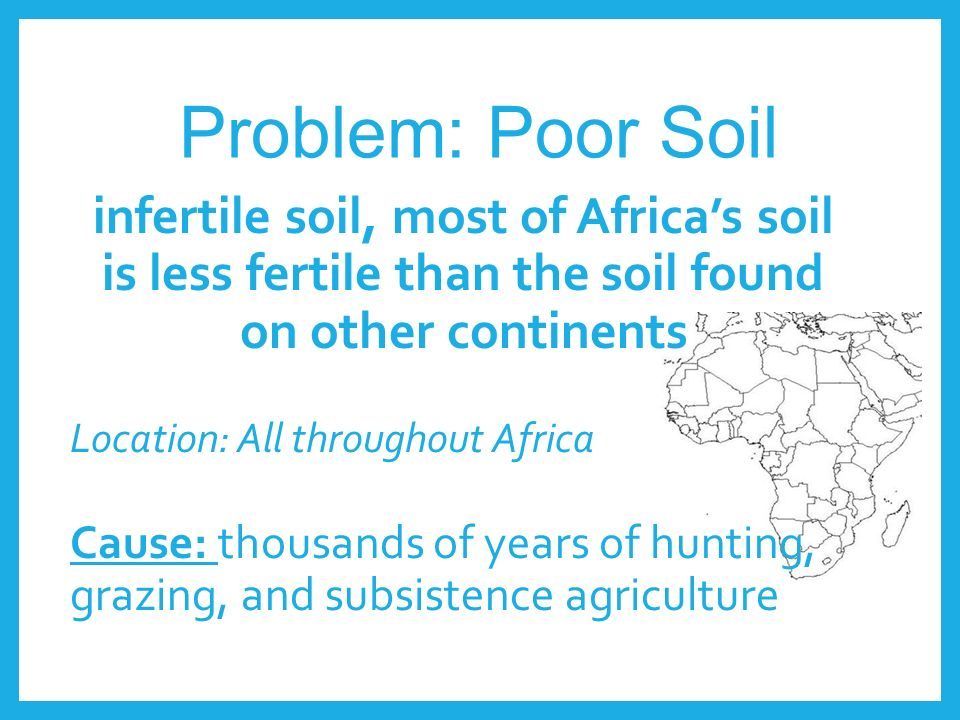 Environmental issues in africa ppt download for Soil characteristics definition
