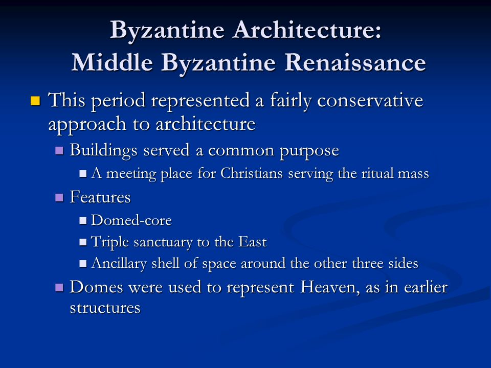 Byzantine Architecture: Middle Byzantine Renaissance