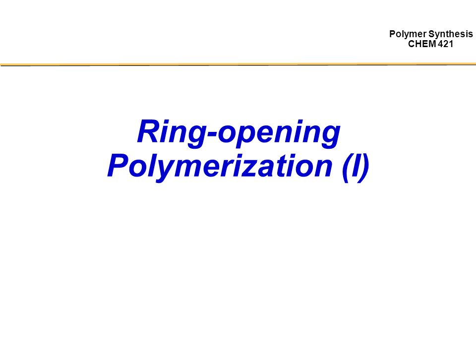 ring metathesis Ring opening metathesis polymerization (romp) catalytic process ⇒ efficacy of process is dependent on catalyst polymer is also dependent on monomer structure.