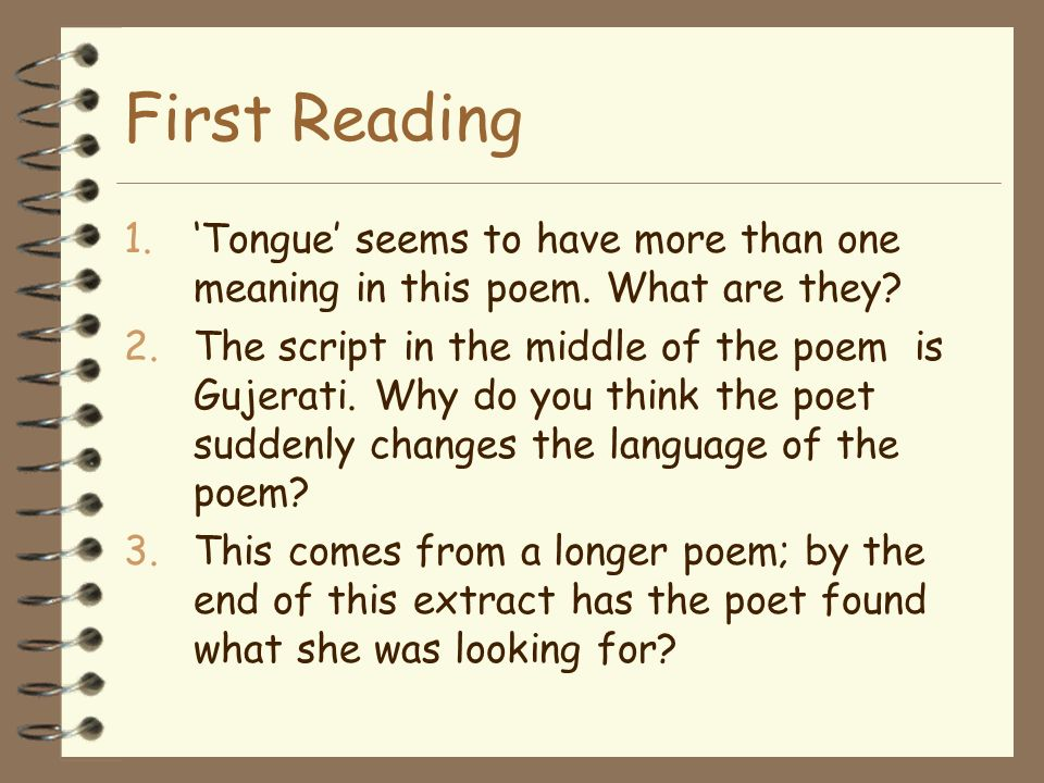 First Reading 'Tongue' seems to have more than one meaning in this poem. What are they