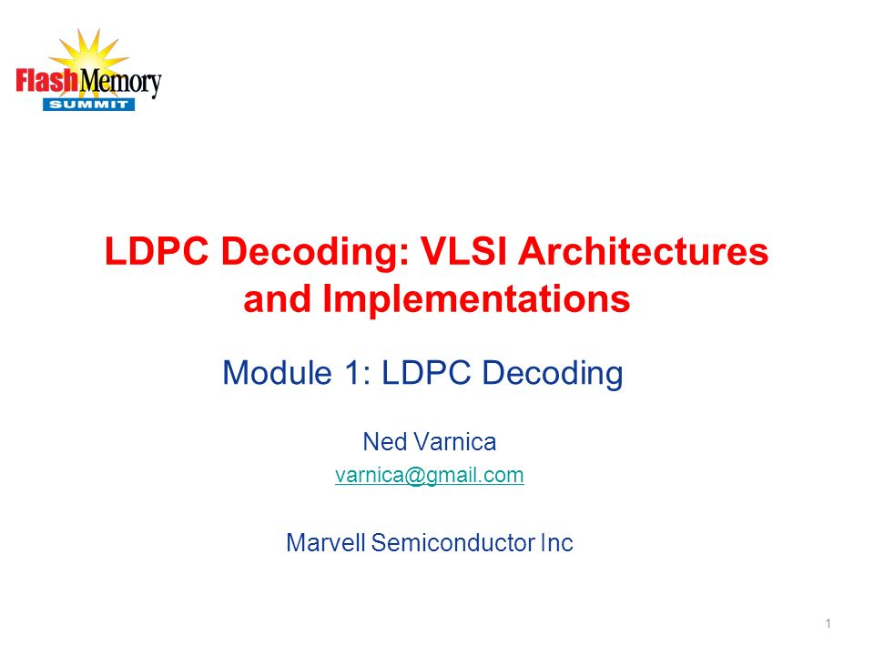 LDPC Decoding: VLSI Architectures and Implementations