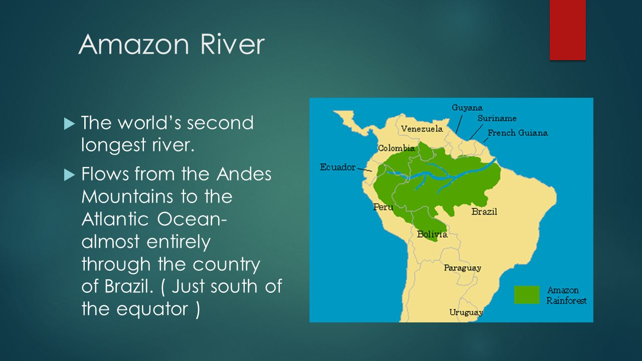 Physical and political features ppt video online download 2 amazon river the worlds gumiabroncs Images