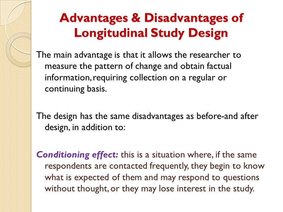 11 Advantages and Disadvantages of Longitudinal Studies ...