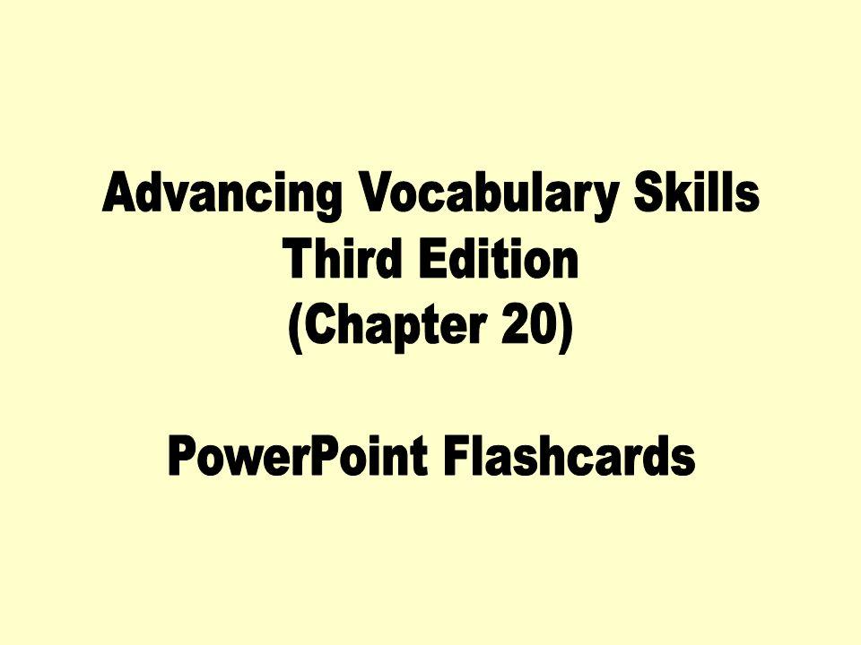 Advancing Vocabulary Skills Third Edition (Chapter 20)