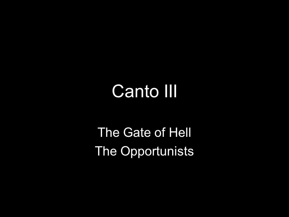canto iii the vestibule of hell the opportunists