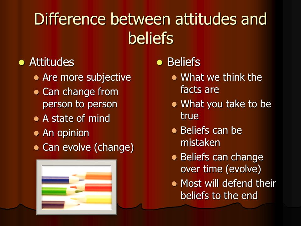 explain the difference between attitudes and These savvy marketers know exactly how to distinguish the differences between beliefs, attitudes, and behaviors while leveraging all three in the development of marketing strategies an attitude in marketing terms is defined as a general evaluation of a product or service formed over time (solomon, 2008).