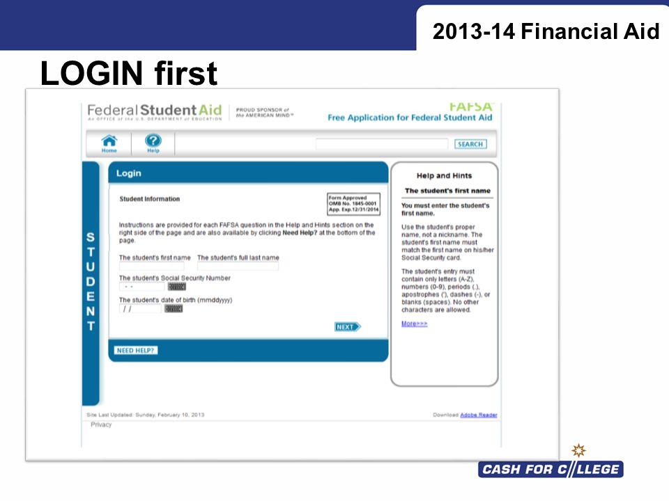 2013-14 Financial Aid LOGIN first