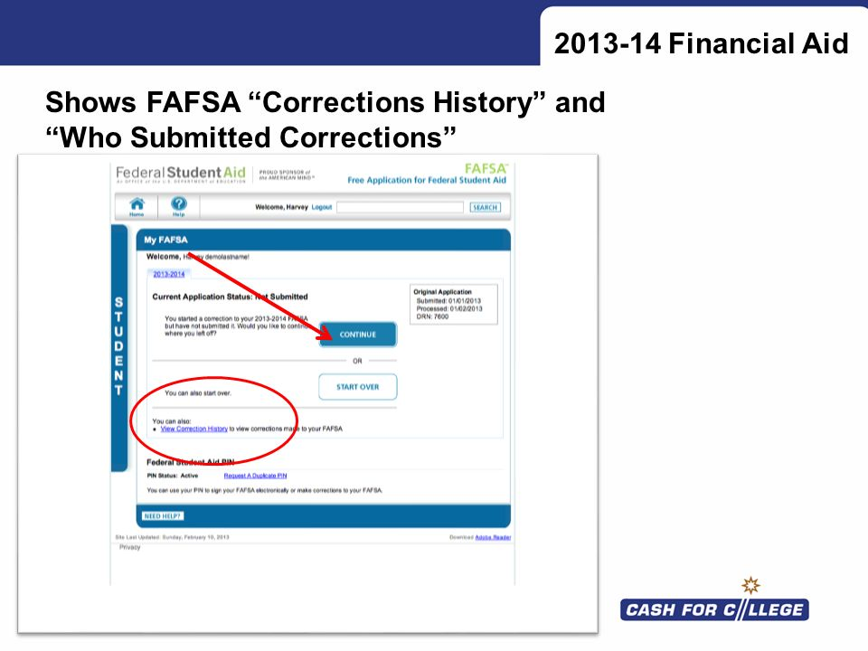 2013-14 Financial Aid Shows FAFSA Corrections History and Who Submitted Corrections
