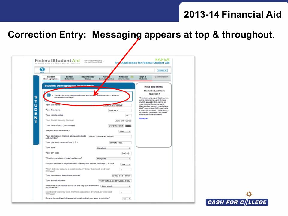 2013-14 Financial Aid Correction Entry: Messaging appears at top & throughout.