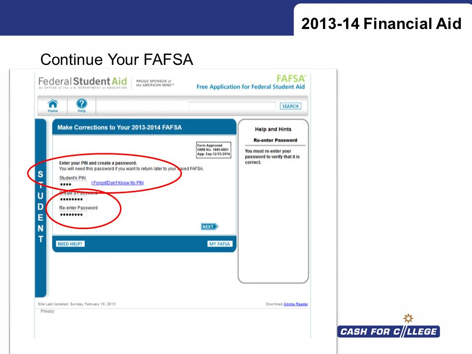 2013-14 Financial Aid Continue Your FAFSA