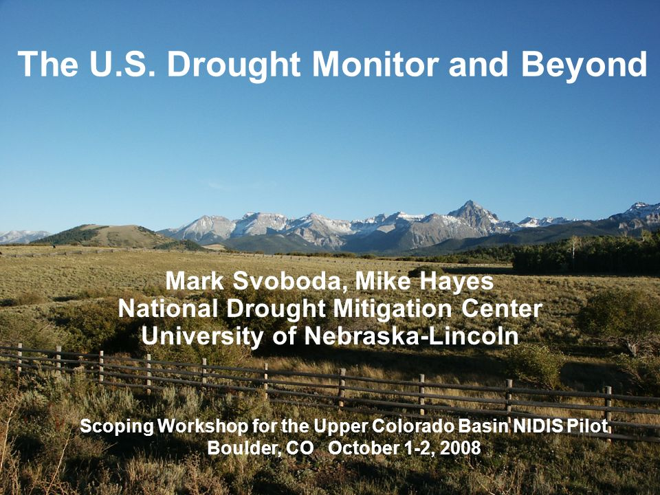 The U S Drought Monitor And Beyond