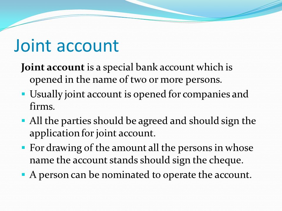 dating joint bank account If i have a joint bank account with my mother can i move her funds to a new she bought us ee savings bonds & i bonds dating back to the early 90's for the ee.