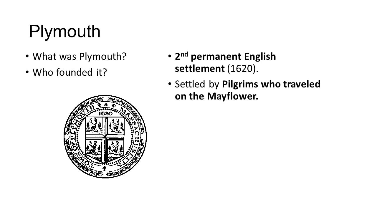 why were jamestown and plymouth highly important english colonies Determining cause and effect is an important skill across the subjects why  english colonies of roanoke and jamestown  jamestown and plymouth aim: why were.