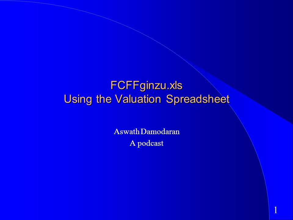 FCFFginzu xls Using the Valuation Spreadsheet