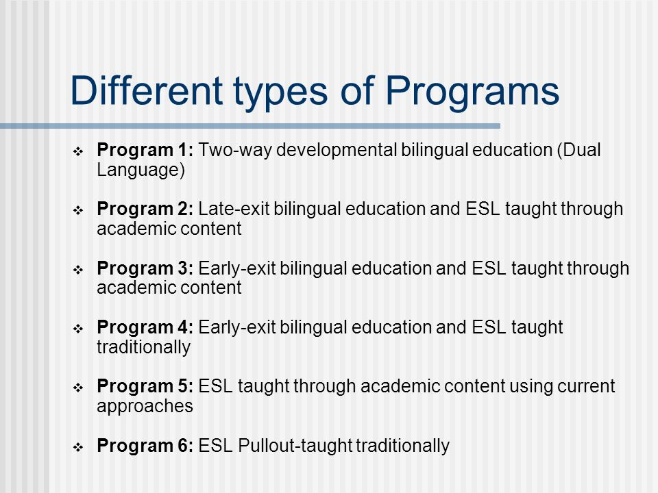 English language learners in schools ppt video online download 6 different types of programs toneelgroepblik Gallery