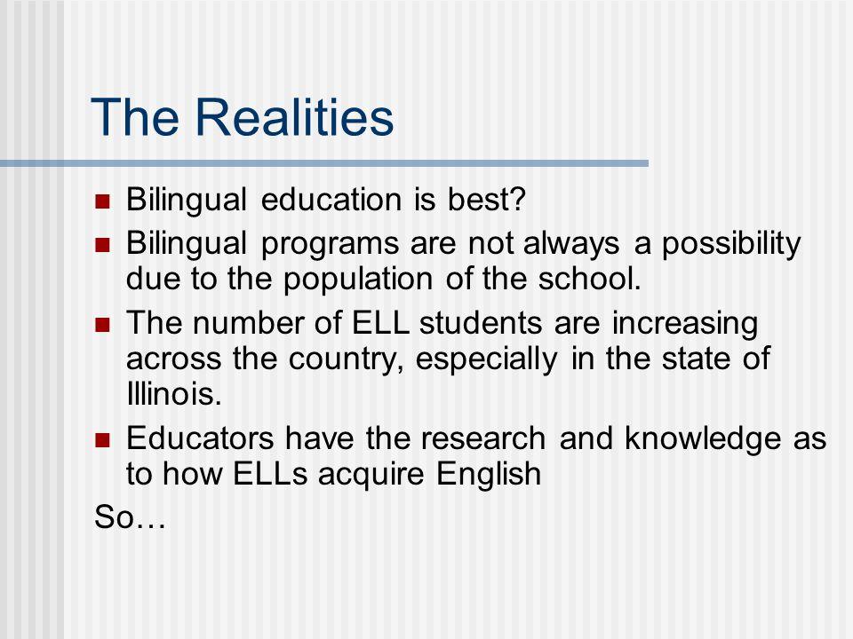 English language learners in schools ppt video online download the realities bilingual education is best toneelgroepblik Gallery