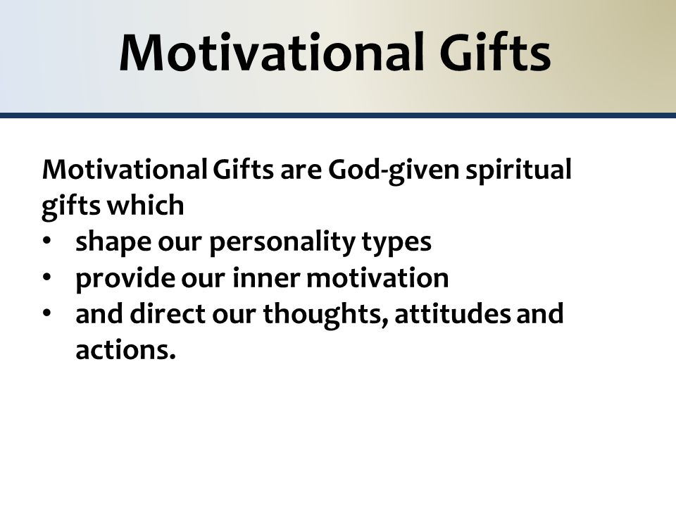 Motivational Gifts Introduction Ppt Video Online Download