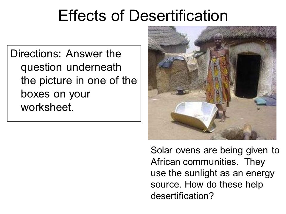 desertification in africa causes and effects Deforestation: causes, effects and control strategies africa and oceania had registered the net annual causes, effects and control strategies ,.