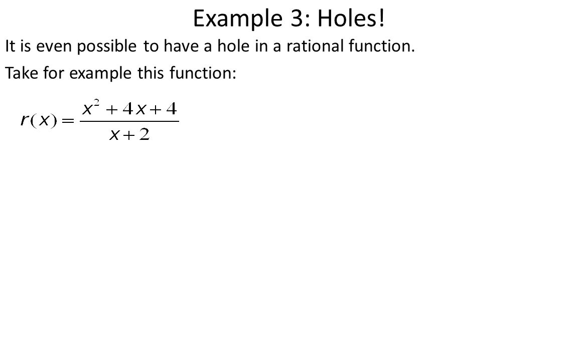 It Is Even Possible To Have A Hole In A Rational