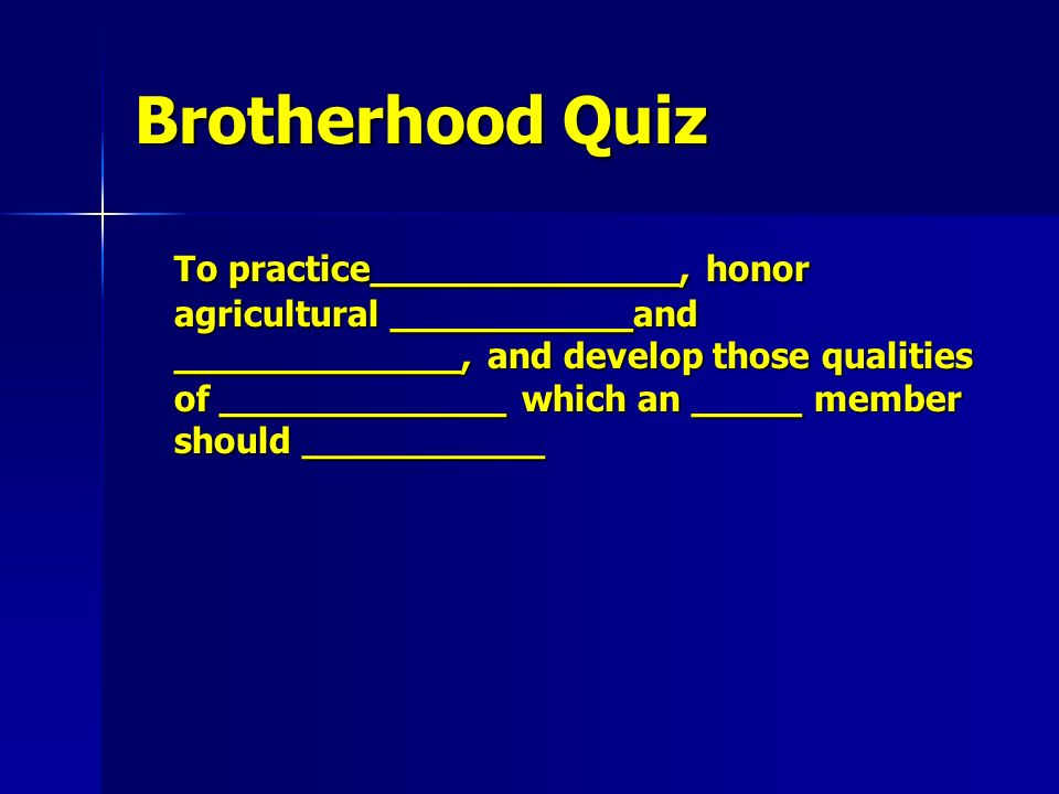 Brotherhood Quiz