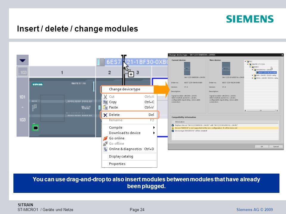 Insert / delete / change modules