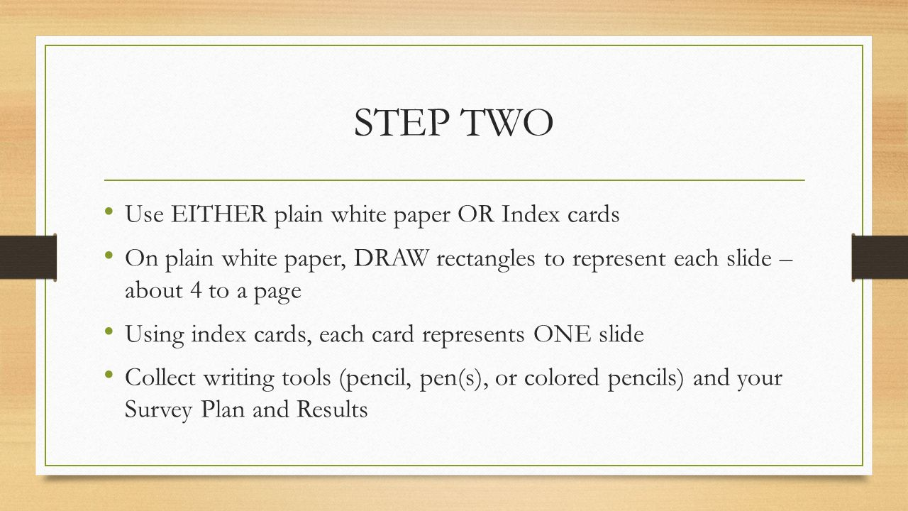 Making a plan for a powerpoint show ppt download step two use either plain white paper or index cards toneelgroepblik Image collections