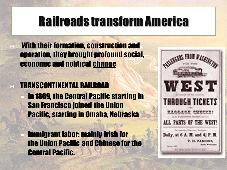 did transcontinental railroad affect western expansion uni Find out more about the history of westward expansion, including videos, interesting articles, pictures, historical features and more  transcontinental railroad  the western frontier .