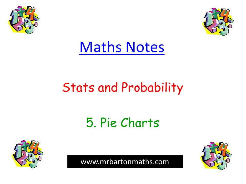 Stats And Probability 5 Pie Charts Ppt Video Online Download