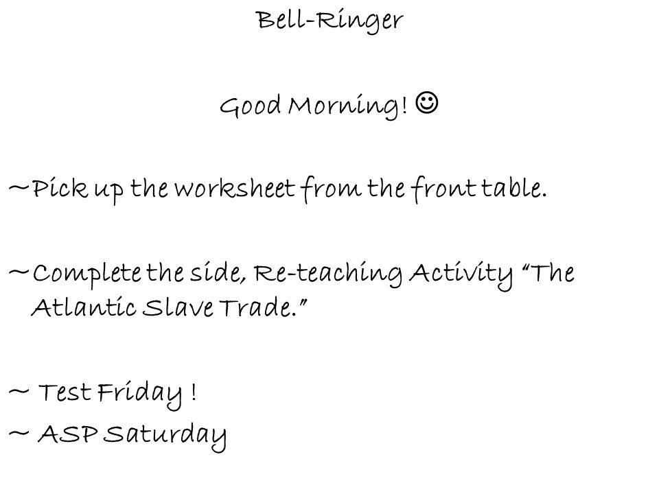 bell ringer good morning ppt video online download. Black Bedroom Furniture Sets. Home Design Ideas