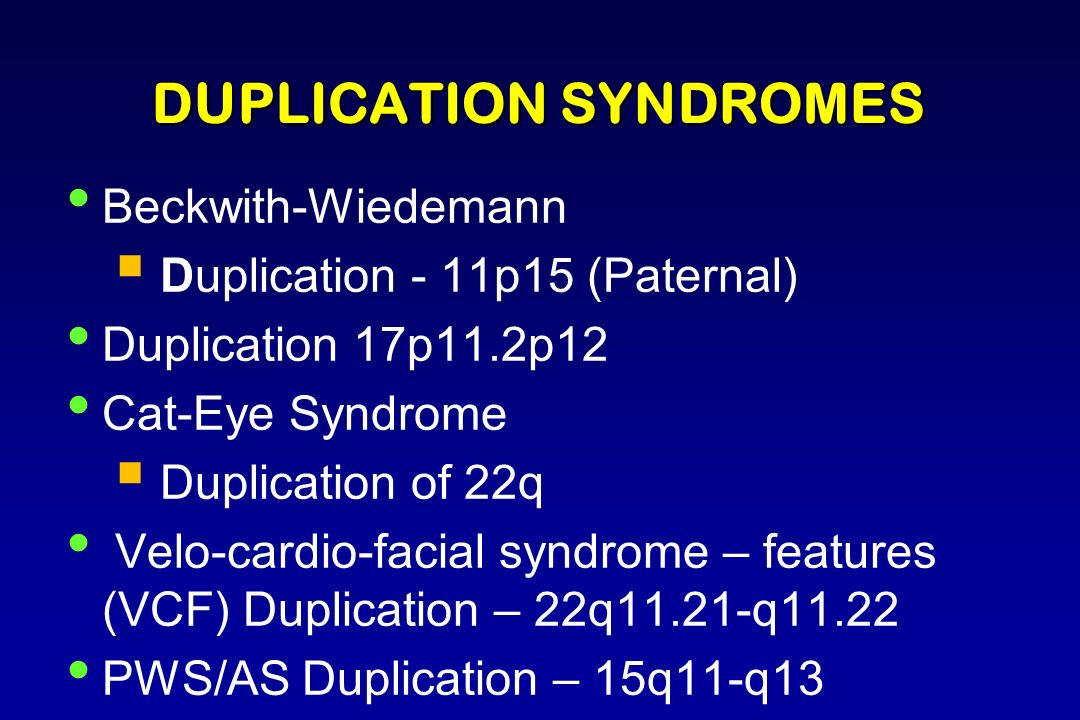 DUPLICATION SYNDROMES