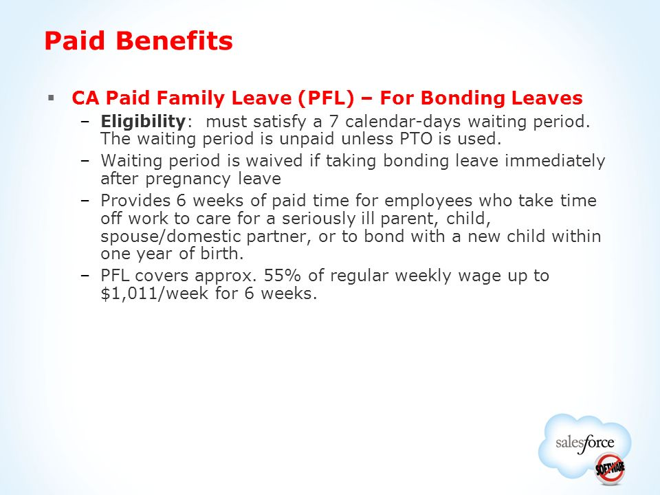 the benefits of paid parental leave It is your responsibility to apply for any state or local paid family leave benefits that you may be entitled to receive if you receive state or local parental leave benefits, you must share your benefit calculation with hertz once you've received your benefit.