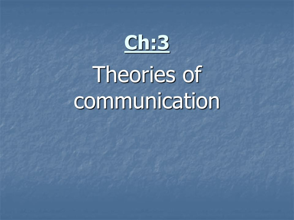 """theories of communication 1 1 introduction to communication theory a recent advertisement for the at&t cellular service has a bold headline that asserts, """"if only communication plans were as."""