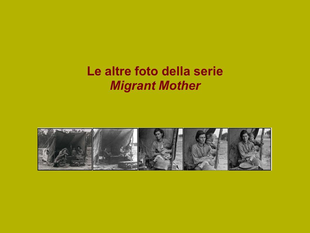 Le altre foto della serie Migrant Mother