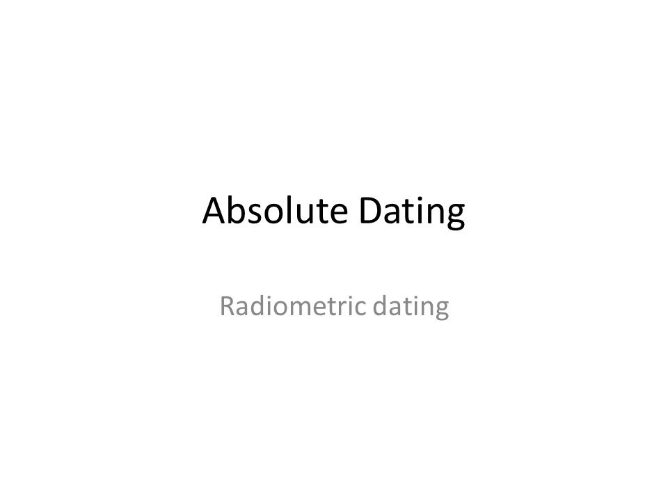 Absolute Dating Radiometric dating ppt video online download – Absolute Dating Worksheet