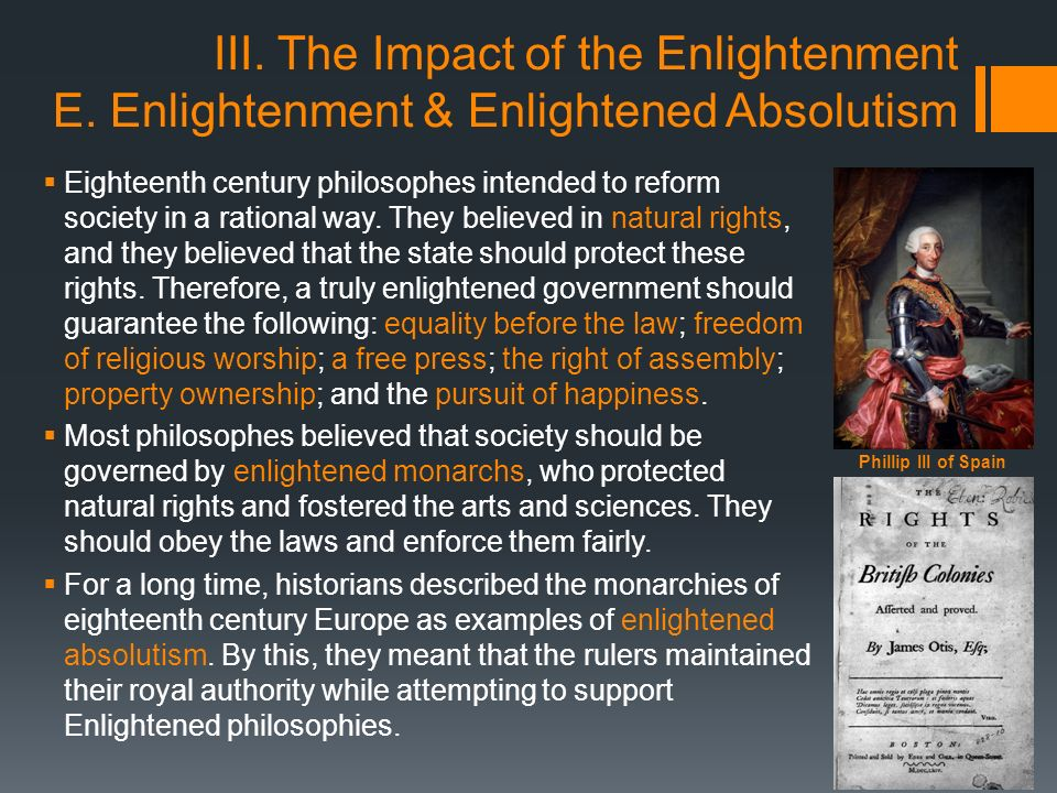 effects of the enlightenment on the The enlightenment also had an impact on education franklin helped found the college of philadelphia, which later became the university of pennsylvania at the same time, a spate of other learning institutions arose, including the college of new jersey, college of philadelphia, kings, queens, brown,.