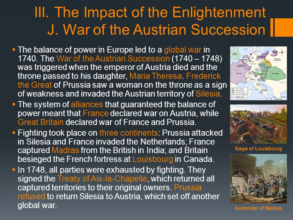 the impact of the seven years war and the war of the austrian succession in the history of europe The seven years war in europe: 1756-1763 1st edition  the war of the austrian succession reed s browning 47 out of 5 stars 18 paperback $2455  this is a very good history of seven years war as that war was fought in europe because the seven years war was a global war there were many theaters of this.