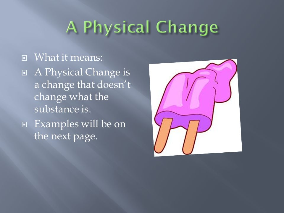 Change of the Physical and Chemical Varieties - ppt video ...