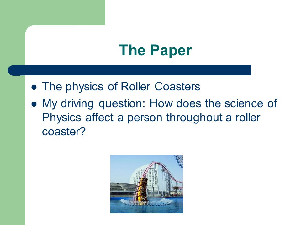 the physics of roller coasters essay help