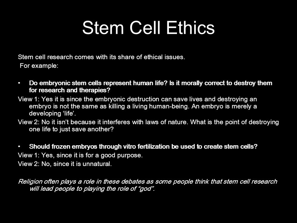 the ethics of stem cell research Undifferentiated ethics: why stem cells from adult  or have a say in the overall direction of research, solbakk suggested the stem cell society's ethics.