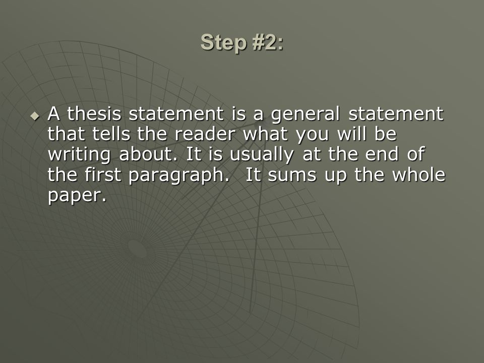 Thesis statement too general called