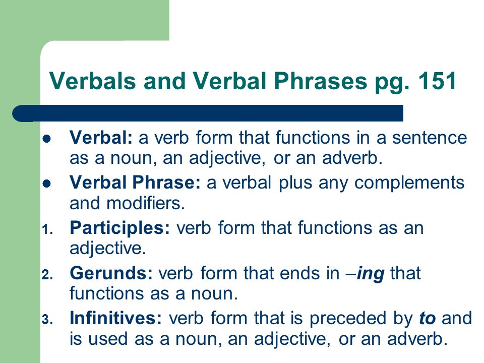 Prepositional Phrases Appositives Verbals - ppt download