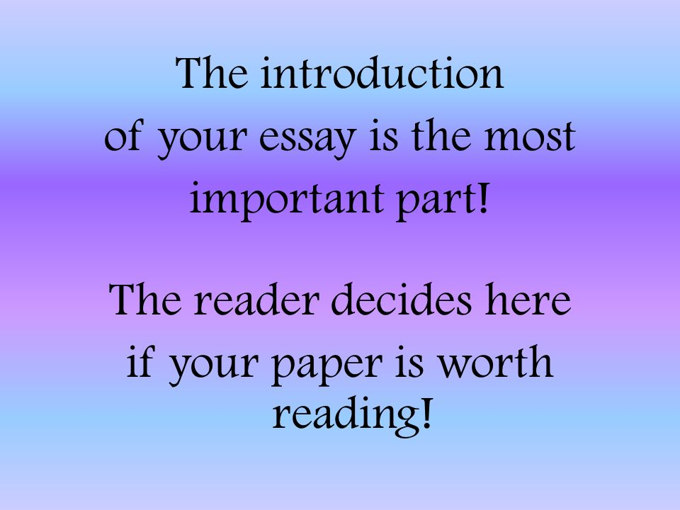most important parts of an essay And high school writers with writing an expository essay the most important essay writing is a huge part of a education today most students.