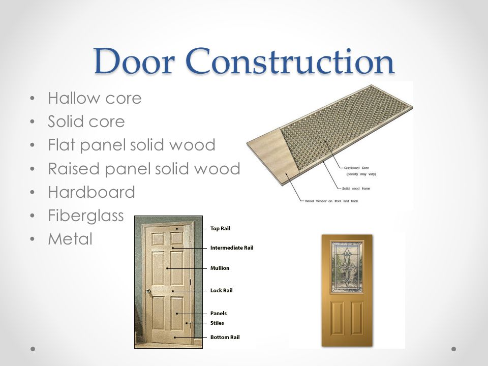 Construction materials ii id 206 ppt video online for Solid wood door construction