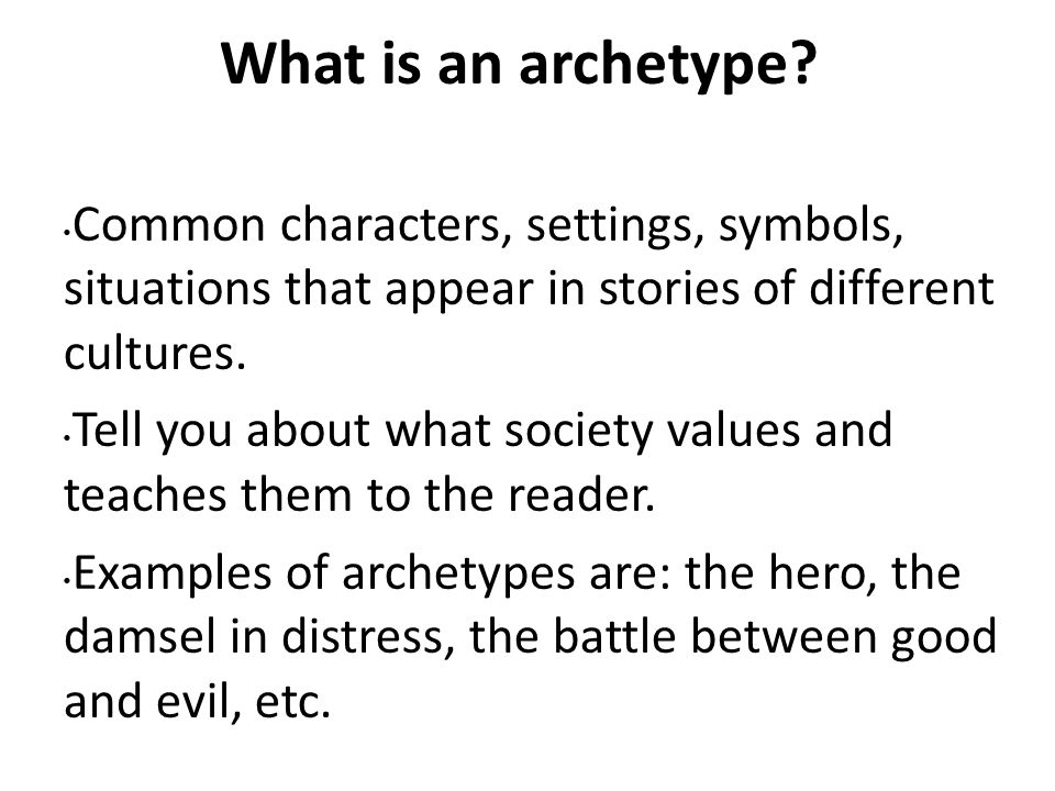 Literary Archetypes In Our Culture Ppt Download